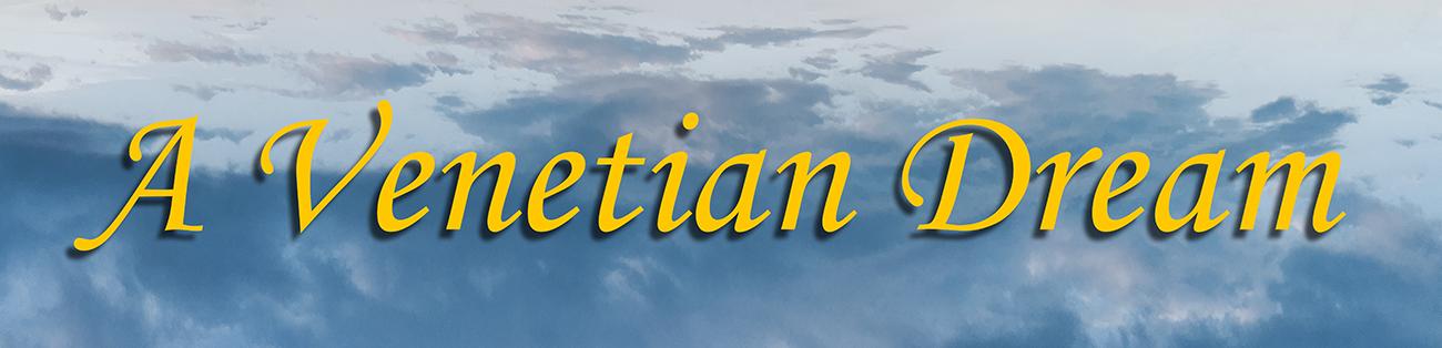 VenetianDream_Web2